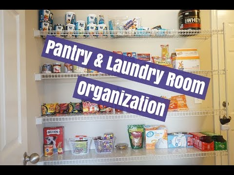 PANTRY + LAUNDRY ROOM | ORGANIZATION, CLEAN, DECLUTTER