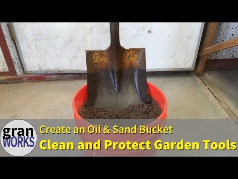 Clean and Rustproof Garden Tools | Sand/Oil Bucket | How-To