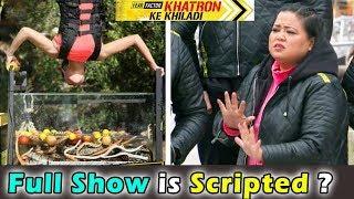 खतरों के खिलाड़ी क्या स्क्रिप्टेड हैं । Khatron ke Khiladi show is Scripted or Not