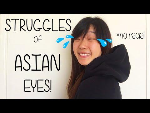 Struggles of Having Asian Eyes