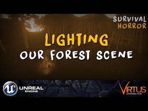 Lighting Our Night Forest Scene - #27 Creating A Survival Horror (Unreal Engine 4)