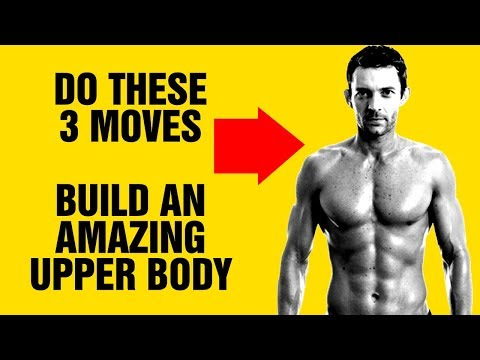 Build An Amazing Upper Body At Home With These 3 Moves - Upper Body Workout - Sixpack Factory