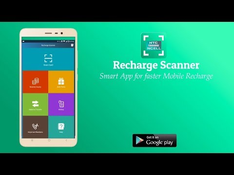 How to use Recharge Scanner Android App for NTC & NCELL (Nepal)