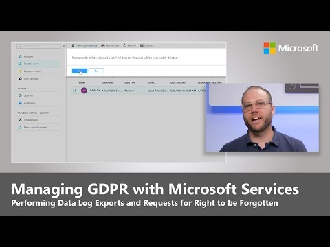 Managing GDPR with Microsoft Services, including Data Log Exports and the Right to be Forgotten