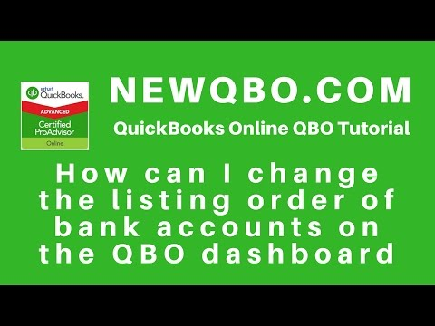 QuickBooks Online: how to change listing order of bank accounts on QBO dashboard and bank feed