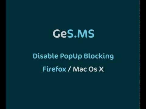 Disable PopUp Blocking - Firefox - Mac OS X