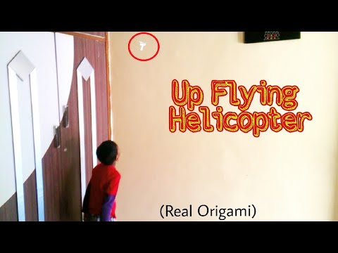 DIY Up Flying Paper Helicopter - How to Make Up Flying Paper Helicopter (origami) No Rubber Band