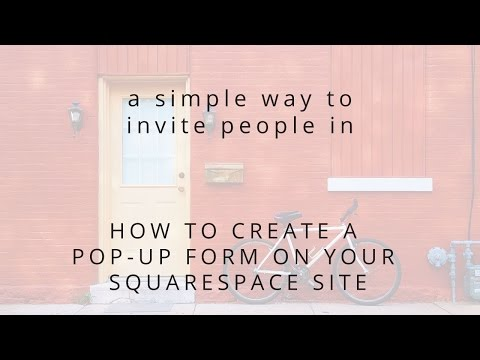 How To Set Up A Pop Up Form On Your Squarespace Website