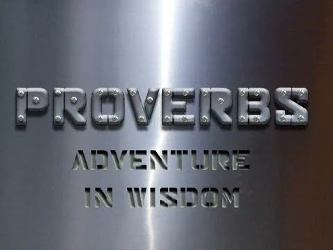 4. Adventure in Anger Management part 2 - Proverbs the Book - Delbert Young