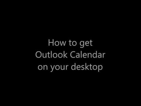 Add Outlook Calendar to your Desktop