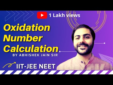 Oxidation Number Calculation Part-1 by Abhishek Jain (ABCH Sir) for IIT JEE Mains/Adv & Medical.