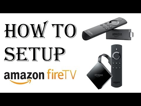 How to Setup Amazon Fire Stick TV - Tutorial, Basics, Explained How to Work Fix Setting up Fire TV