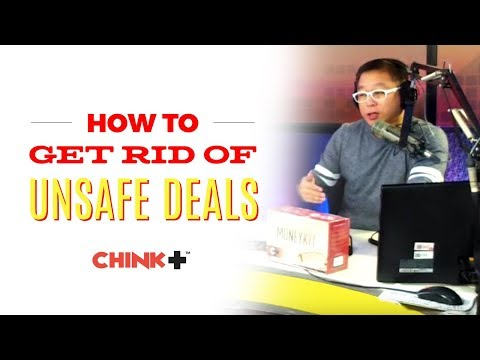 HOW TO GET RID OF UNSAFE DEALS