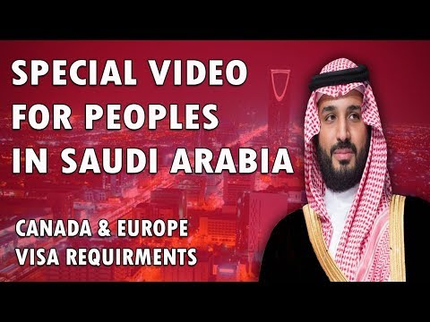 Special Video For Peoples In Saudi Arabia Canada & Europe Visa Requirements