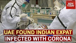 Coronavirus Outbreak: Indian Expat With UAE Infected With Coronavirus