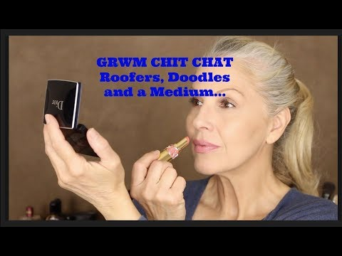 Chit Chat GRWM  Roofers, Doodles and a Medium!