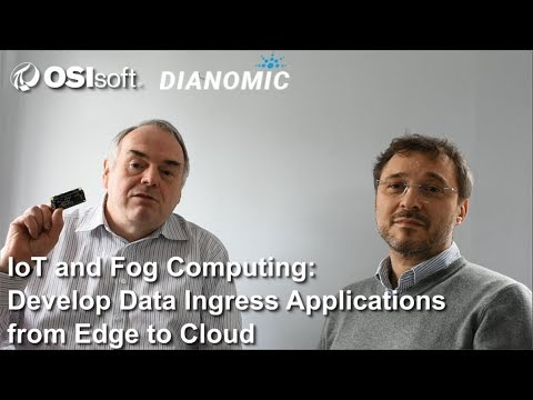 OSIsoft Hands-on Lab: IoT and Fog Computing - Develop Data Ingress Applications from Edge to Cloud