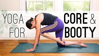 Yoga for Core (and Booty!) - 30 Minute Yoga Practice - Yoga With Adriene