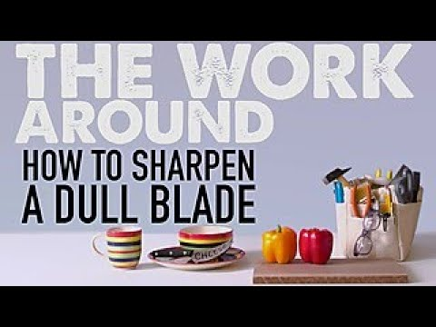 How to Sharpen a Dull Blade - The Work Around - HGTV