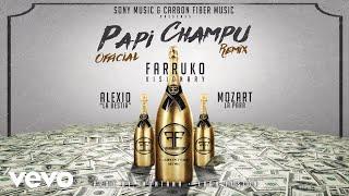 """Farruko - Papi Champú (Remix)[Cover Audio] ft. Alexio """"La Bestia"""", Mozart La Para"""