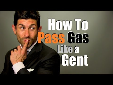 How To Pass Gas Like A Gentleman   Gas Prevention Tips