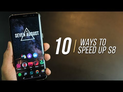 10 ways to speed up your Samsung Galaxy S8 (S8+)