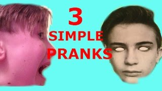 3 Simple Pranks Anyone Can Do