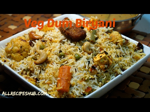 Veg dum biryani | Vegetable Dum Biryani | How to Make Veg Biryani