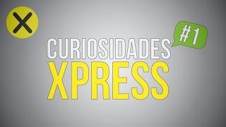 Curiosidades Xpress #1