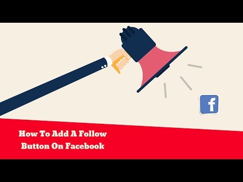 How To Add A Follow Button On Facebook