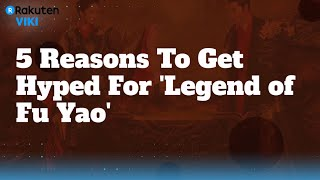 5 reasons To Get Hyped For Legend of Fuyao