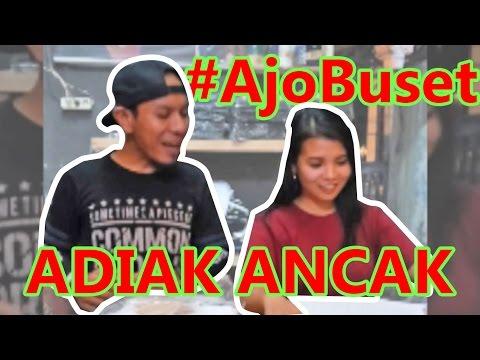 #AjoBuset Adiak Rancak Carito Lawak Minang by Ajo Buset