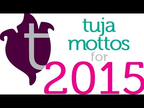 What is Your Motto for 2015?
