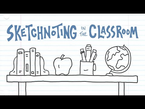 Sketchnoting In The Classroom (Update #1)