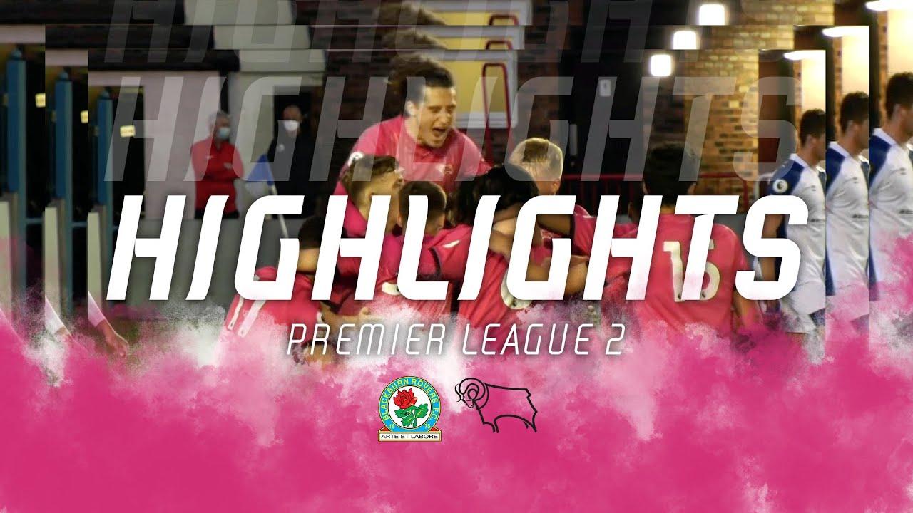 HIGHLIGHTS | Blackburn Rovers U23s v Derby County U23s