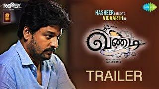 Vandi - Official Trailer | வண்டி | Vidharth, Chandini | Rajeesh Bala | Sooraj S Kurup | Snegan