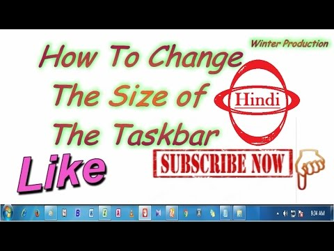 How to Change Icon Size  On The Taskbar (Smaller or Bigger) - Windows 7 [ Hindi ]