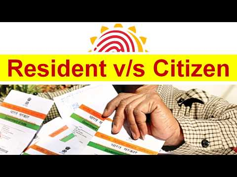 Indian Resident vs Citizen- What is the difference? | Who can become citizen of India?