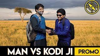 Man VS Wild - Kodi Ji and Bear Grylls Paavangal - PROMO | Parithabangal | Gopi & Sudhakar