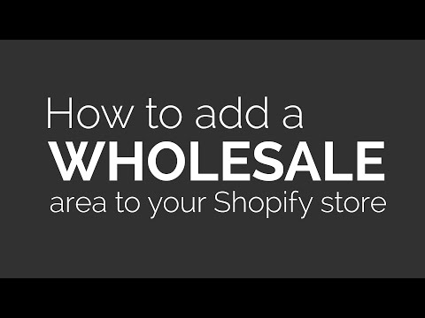 How to add a wholesale area to your Shopify store (free, no app)