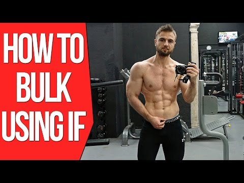 How To Build Muscle With Intermittent Fasting (Bulking Using IF, Macros, Foods)