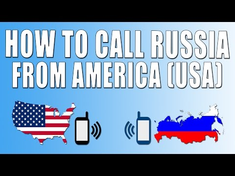 How To Call Russia From America (USA)