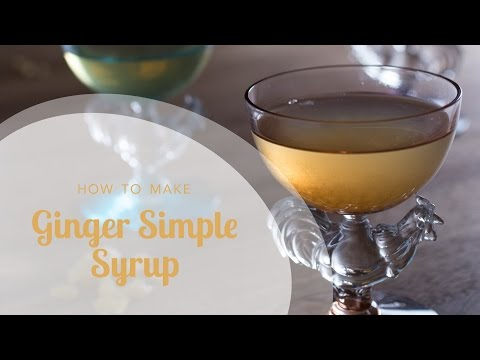 How to Make Ginger Simple Syrup (Just 3 ingredients!)