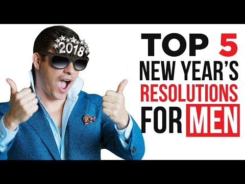 5 Resolutions That Will Make 2018 Your Best Year Ever!