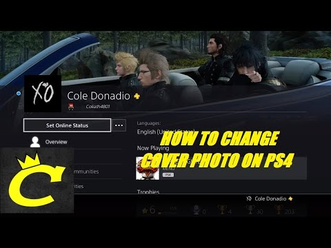 -=PS4=- HOW TO CHANGE YOUR PLAYSTATION NETWORK COVER PHOTO