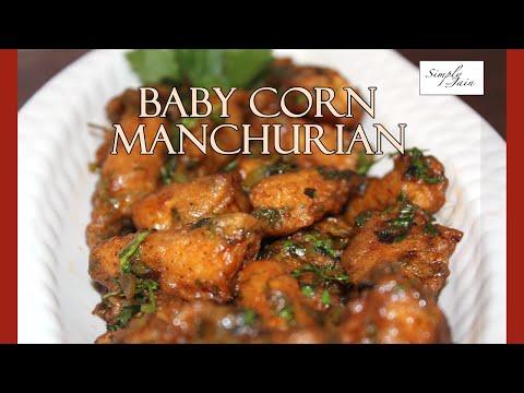 Manchurian Baby Corn | How To Make Baby Corn Manchurian  | Vegetarian Chinese Starter | Simply Jain