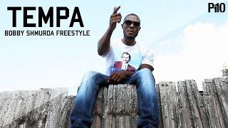 P110 - Tempa - Bobby Shmurda Freestyle