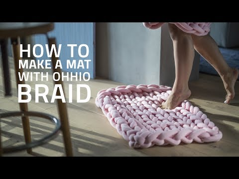 HOW TO MAKE A MAT WITH OHHIO BRAID
