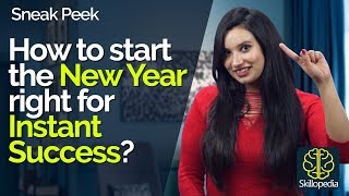 05 Ways to start the NEW YEAR RIGHT to get instant success - Personality Development Tips