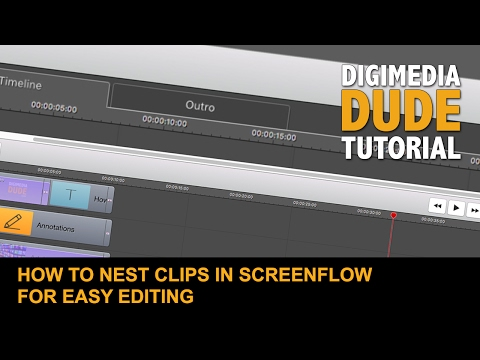How To Nest Clips In ScreenFlow For Easy Editing